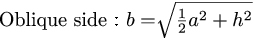 Formula for oblique side of regular square pyramid